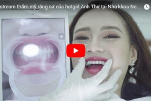 Livestream Hot girl Anh Thư đã trải nghiệm bọc răng sứ như thế nào?