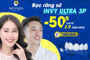 Bọc răng sứ công nghệ Invy Ultra 3P – Răng xinh đổi mệnh, đẹp chuẩn đường cười