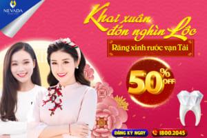 OFF 50% Ưu đãi đầu năm: Khai Xuân đón nghìn Lộc – Răng xinh rước vạn Tài
