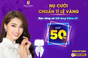 Răng xinh bắt trọn ánh nhìn với bọc răng sứ Ultra Invy 3P: OFF 50%