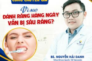 Tại sao đánh răng thường xuyên vẫn bị sâu răng?