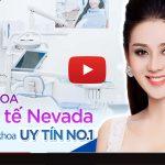 Nha khoa quốc tế Nevada – Kiến tạo nụ cười xinh, trao trả sự tự tin