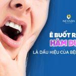 Hoảng hốt với những dấu hiệu ê buốt răng hàm dưới | Những dấu hiệu thông thường hay tình trạng bệnh lý nghiêm trọng?