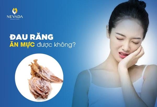 đau răng ăn mực được không, đau răng có ăn được mực không, ăn mực đau răng