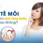 Bị tê môi sau khi nhổ răng khôn có nguy hiểm không?