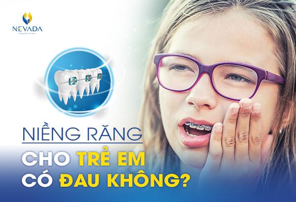 niềng răng cho trẻ em có đau không, niềng răng cho trẻ có đau không, niềng răng cho trẻ có đau không webtretho