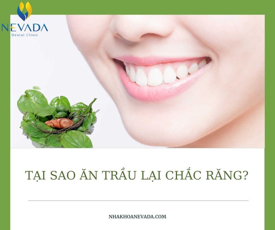 vì sao ăn trầu lại chắc răng, ăn trầu chắc răng, ăn trầu chắc răng, tại sao ăn trầu chắc răng, ăn trầu có tốt cho răng không, tại sao ăn trầu lại tốt cho răng